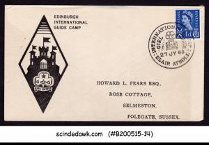 GREAT BRITAIN - 1968 EDINBURGH INT'L GUIDE CAMP COVER WITH SPECIAL CANCL.