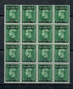MOROCCO BRITISH POST OFFICE SPAIN GEORGE vi 15 CENTIMOS  BLOCK x16 MNH