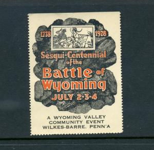 1778-1928 BATTLE OF WYOMING PA SESQUI-CENTENNIAL POSTER STAMP WILKES-BARRE L161