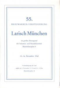 Larish: Sale # 55  -  55. Briefmarken-Versteigerung, A. L...
