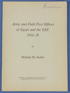 GREAT BRITAIN : Army & Field POs of Egypt & the EEF 1914-20 by M Sacher
