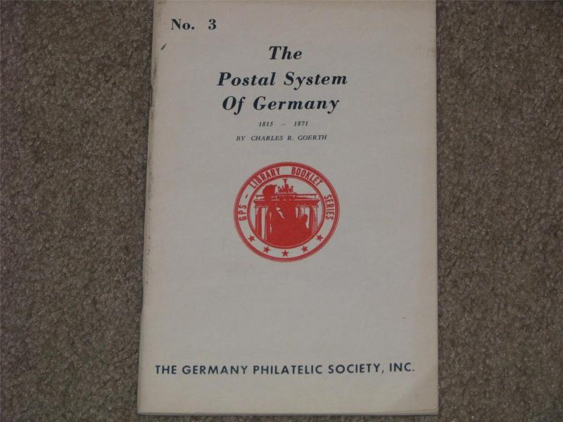 The Postal System of Germany # 3 1815-1871, Copyright 1968