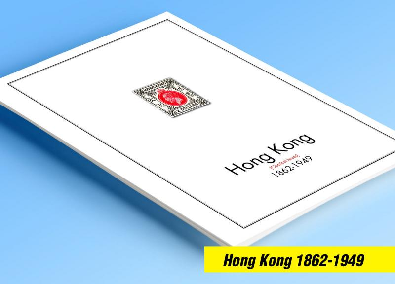 COLOR PRINTED HONG KONG [CLASS.] 1862-1949 STAMP ALBUM PAGES (13 illustr. pages)