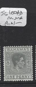 BAHAMAS (PP2606B)  KGVI 2D  SG 150AB   MNH