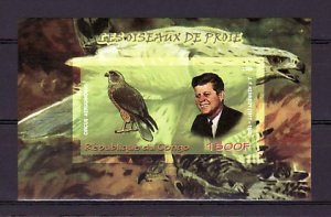 Congo, 2009 issue. President Kennedy & Bird, IMPERF s/sheet. ^