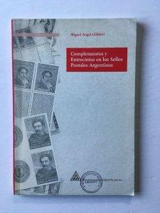 Argentina - Complementos y Entrevistas en los Sellos Postales Argentinos