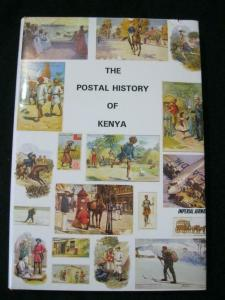 THE POSTAL HISTORY OF KENYA by EDWARD B PROUD