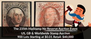 The 235th HipStamp No Reserve Auction Event