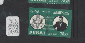 DUBAI  (PP1905B) KENNEDY OVPT SG 133 IMPERF    MNH