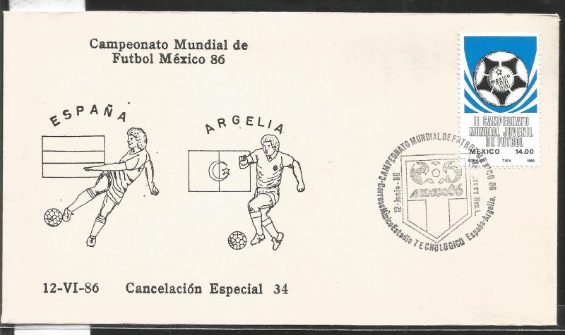 J) 1983 MEXICO, SPAIN-ALGERIA, BALL, SPECIAL CANCELLATION, II WORLD YOUTH FOOTBA