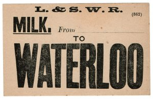 (I.B) London & South Western Railway : Milk Label (Waterloo)