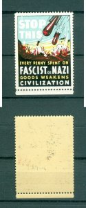 USA. Patriotic WWII  Poster Stamp MNH.  Stop This  Anti Fascist Or Nazi.