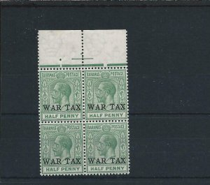 BAHAMAS 1918 WAR TAX ½d GREEN MARG BLOCK OF FOUR MNH SG 91 CAT £60