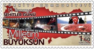 TURKEY 2016 - 15TH JULY MARTYRS 'S DAY