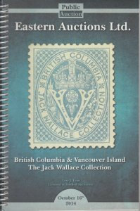 The Jack Wallace Collection, British Columbia & Vancouver Isl. Eastern Auctions