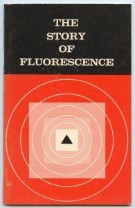 Publications, The Story of Fluorescence, by Raytech Industries, 1965, softcover