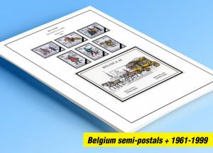 COLOR PRINTED BELGIUM SEMI-POSTALS + 1961-1999 STAMP ALBUM PAGES (76 ill. pages)