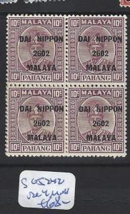 MALAYA JAPANESE OCCUPATION PAHANG  (P0108B)  10C DN   SG J242  BL OF 4   MNH
