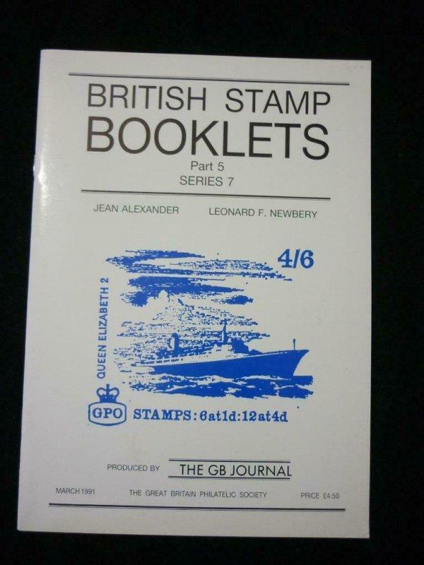 BRITISH STAMP BOOKLETS PART 5 SERIES 7 by ALEXANDER & NEWBERY