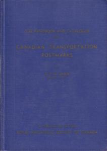 Handbook & Catalogue of Canadian Transportation Postmarks, HB, used