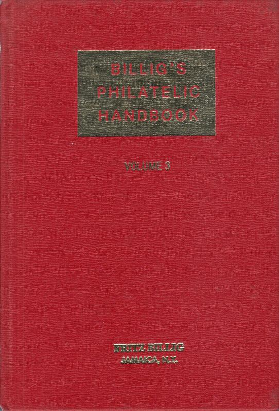Billig's Philatelic Handbook, Vol 3 used. Worldwide Postal Stationery, Cancels