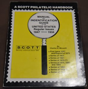 Doyle's_Stamps: Scott's 1981 Manual/ID Guide to U.S. Regular Issues 1847 - 1934