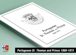PRINTED PORTUGUESE ST. THOMAS AND PRINCE 1869-1973 STAMP ALBUM PAGES (31 pages)