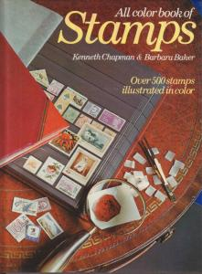 All Color Book of Stamps, by Kenneth Chapman & Barbara Baker, HB