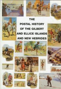 THE POSTAL HISTORY OF GILBERT & ELLICE ISLANDS & NEW HEBRIDES BY EDWARD B. PROUD