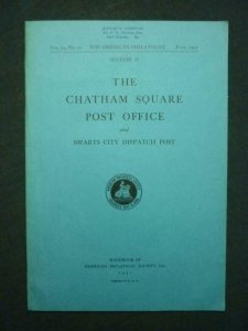 THE CHATHAM SQUARE POST OFFICE by THE AMERICAN PHILATELIC SOCIETY