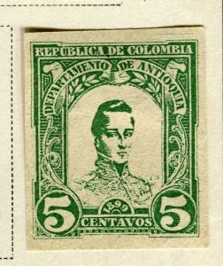 COLOMBIA ANTIOQUIA; 1899 early Bolivar issue Mint hinged 5c. IMPERF value