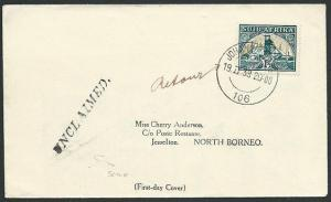 NORTH BORNEO 1938 cover ex Sth Africa with UNCLAIMED handstamp.............41071