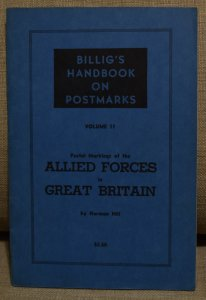 Doyle's_Stamps:  Billig's Handbook of Postmarks, Vol. 11, Allied Forces in GB