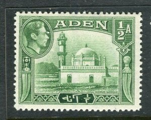 ADEN; 1938 early GVI issue fine Mint hinged Shade of 1/2a. value