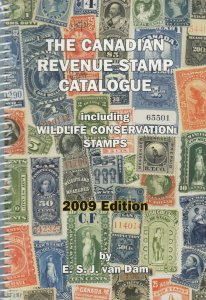 Canadian Revenue Stamp Catalogue, including Wildlife Conservation Stamps, 2009