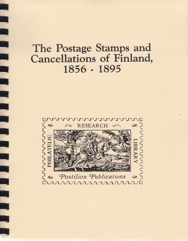 Postage Stamps and Cancellations of Finland 1856-1895, by P. Grosfils-Berger