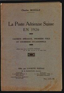 1926 La Poste Aerienne Suisse Switzerland Postal History pubblication Air Mail