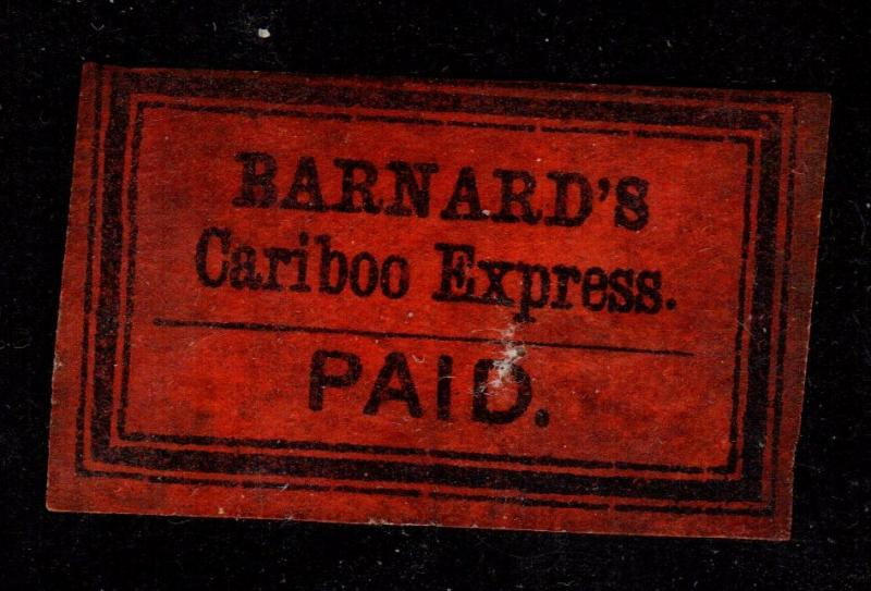 Canada - British Columbia Local 1860s Barnard's Cariboo Express Label