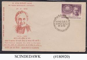 INDIA - 1970 DR. MARIA MONTESSORI CENTENARY FDC
