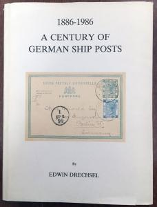 PUBLICATIONS: 1886-1986 A Century of German Ship Posts by Edwin Drechsel