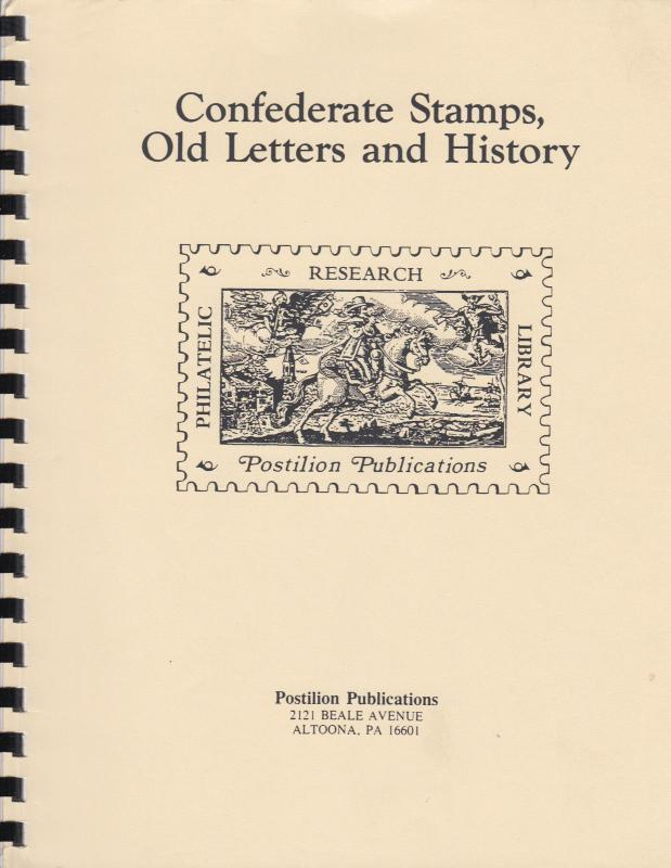 Confederate Stamps, Old Letters and History, by R. Hubbell, New reprint