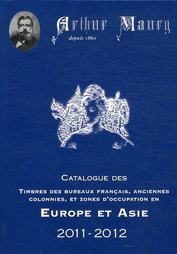 Maury Catalogue Timbres Europe Asie 2011-2012 Paperback (French)