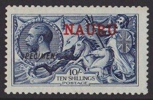 Nauru : 1916 KGV Seahorse 10/- SPECIMEN normal cat £11,000 KEY STAMP!