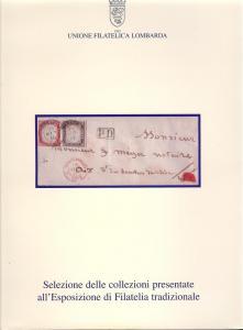 Unione Filatelic Lombarda:Selezione delle collezioni pres...