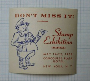 1938 BIPEX Concourse Plaza Hotel NY Philatelic Souvenir Label Ad Don't miss it