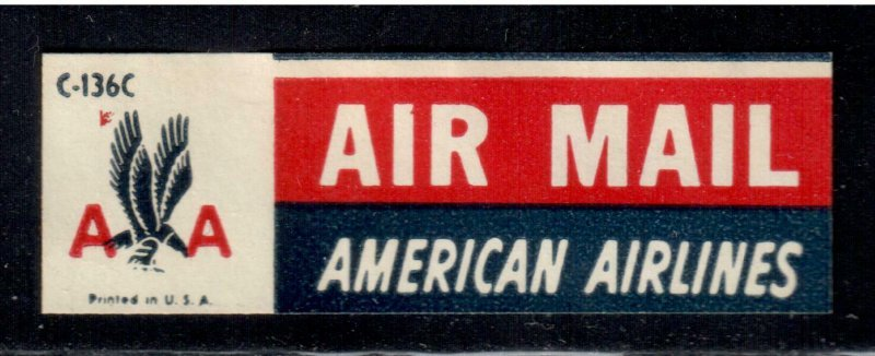 American Airlines C-136C Air Mail Label , Etiquette , F-VF used - I Combine S/H