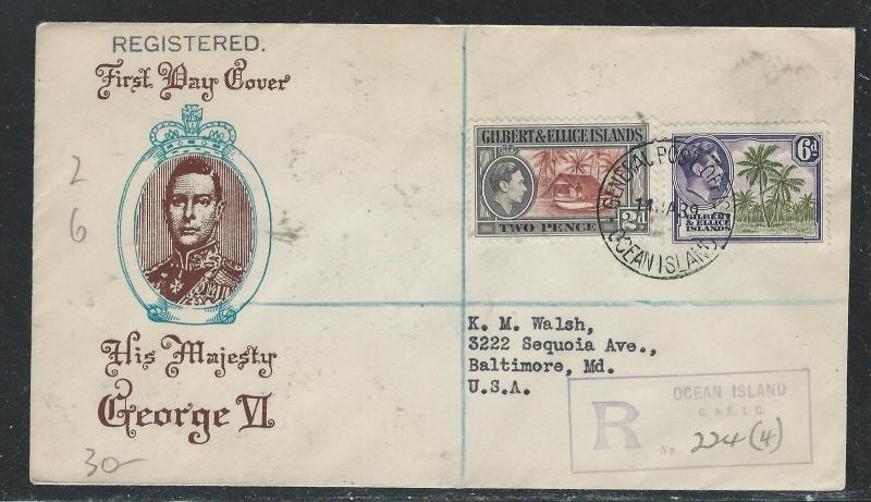 GILBERT AND ELLICE  ISLANDS (P2608B) KGVI 2D+6D CACHETED FDC
