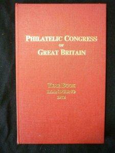 THE PHILATELIC CONGRESS OF GREAT BRITAIN YEAR BOOK LLANDUDNO 1972