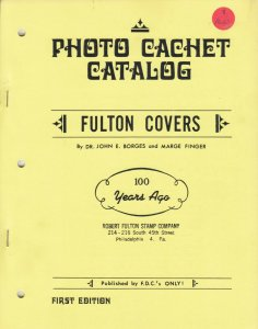 Fulton Covers Photo Cachet Catalog, by Borges & Finger. NEW
