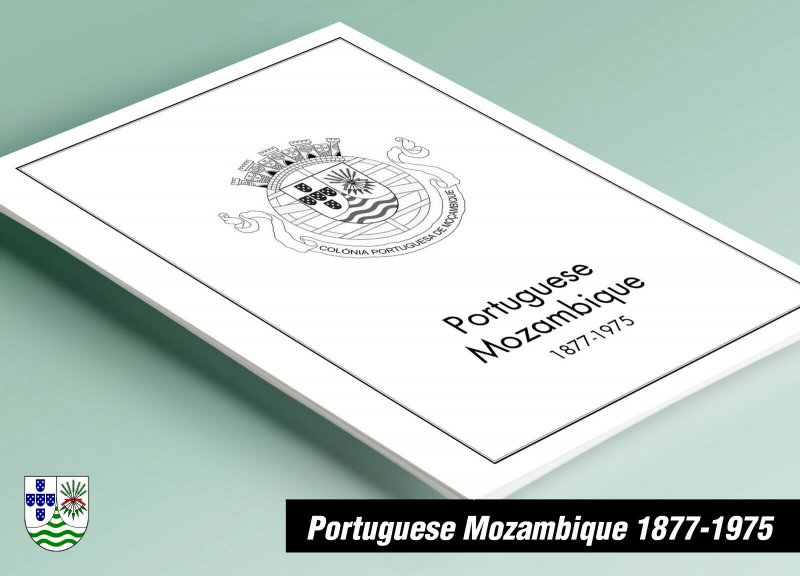 PRINTED PORTUGUESE MOZAMBIQUE 1877-1975 STAMP ALBUM PAGES (58 pages)